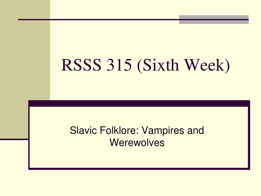 RSSS 315 (Sixth Week)