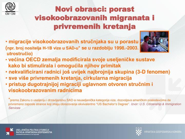Novi obrasci: porast visokoobrazovanih migranata i privremenih kretanja