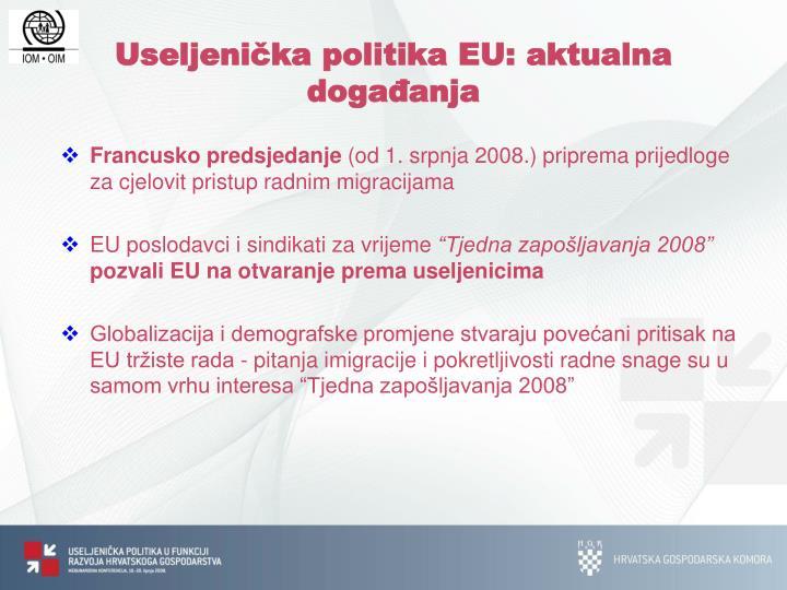 Useljenička politika EU: aktualna  događanja