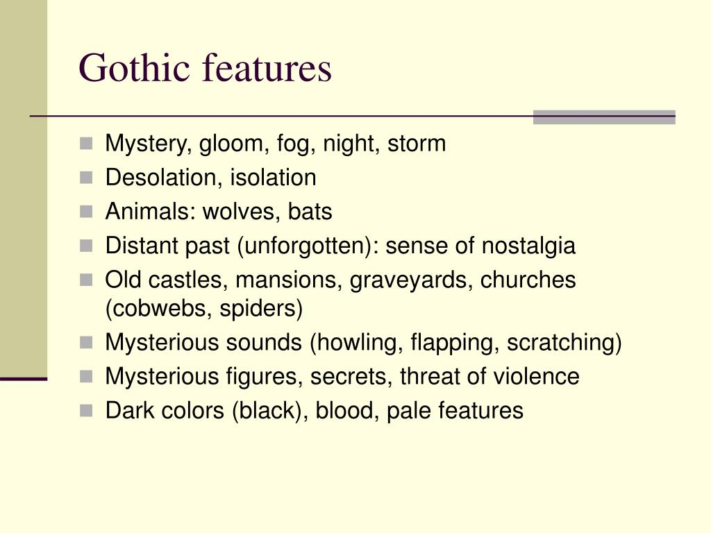 Gothic features