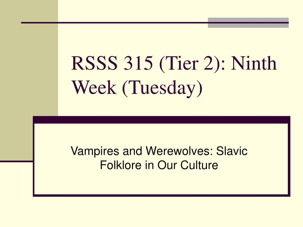 RSSS 315 (Tier 2): Ninth Week (Tuesday)