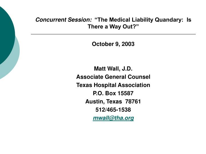 Concurrent session the medical liability quandary is there a way out