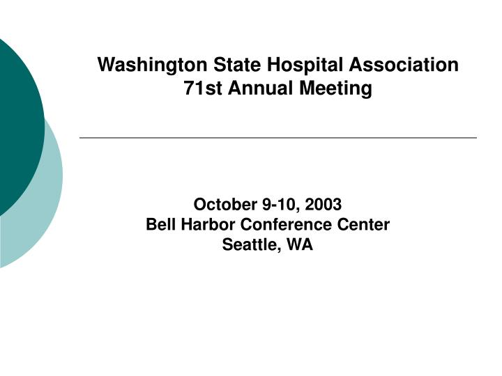 Washington state hospital association 71st annual meeting