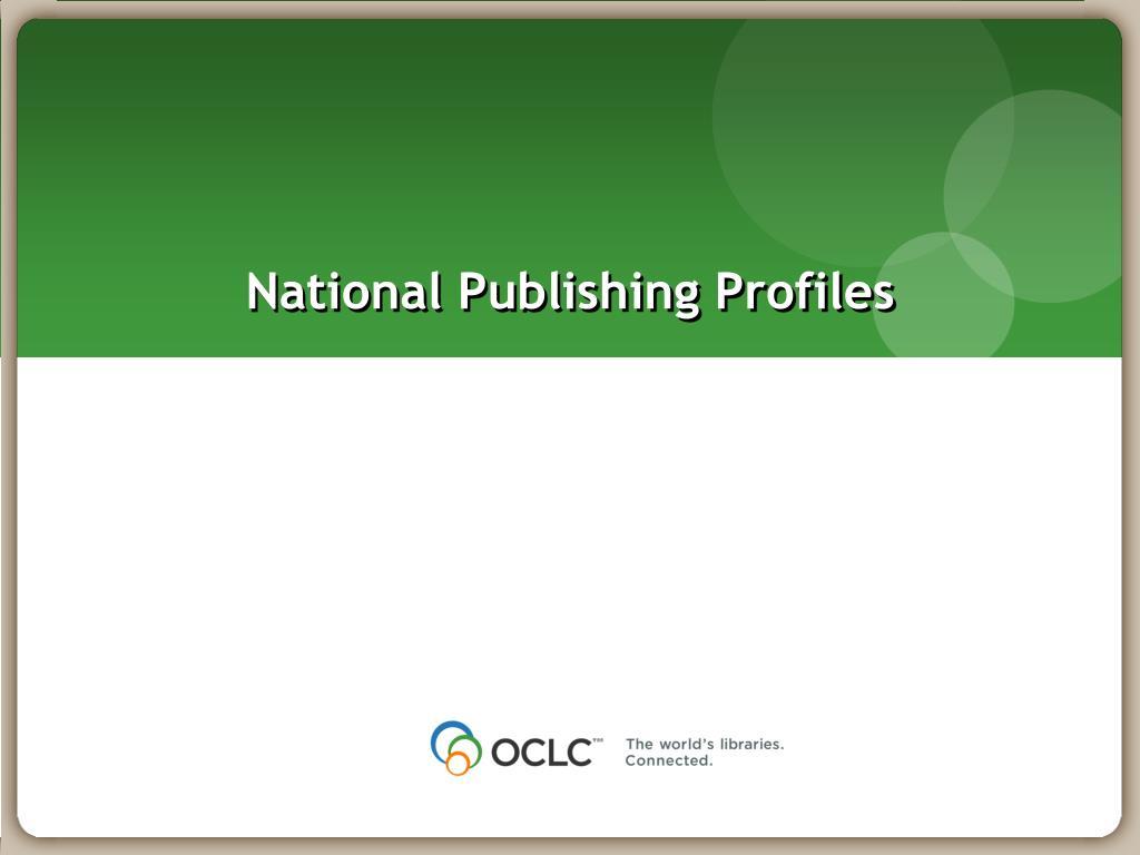 National Publishing Profiles