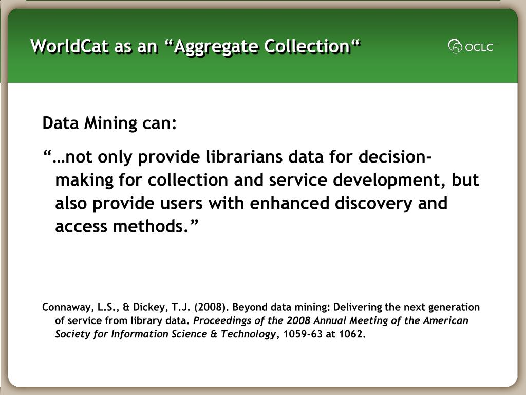 "WorldCat as an ""Aggregate Collection"""