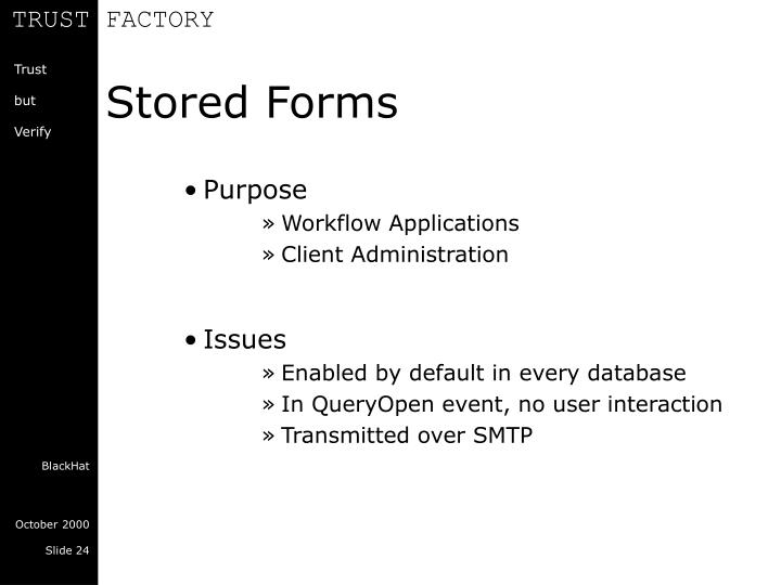 Stored Forms