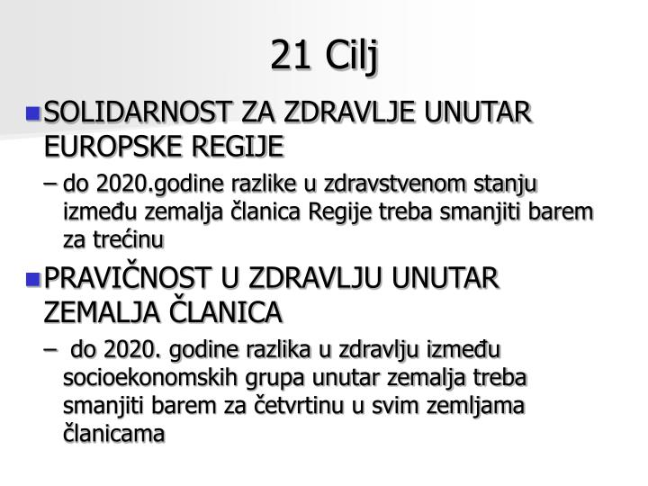 21 Cilj