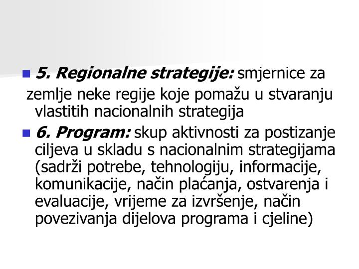 5. Regionalne strategije: