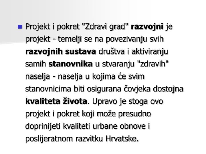 "Projekt i pokret ""Zdravi grad"""