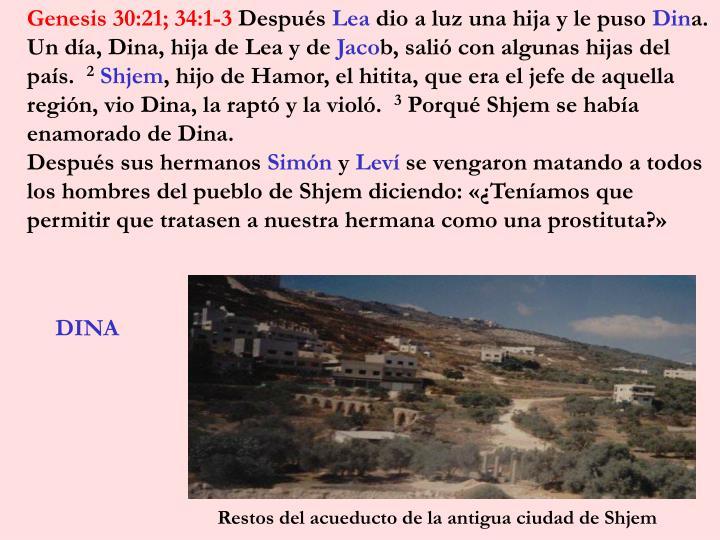Genesis 30:21; 34:1-3