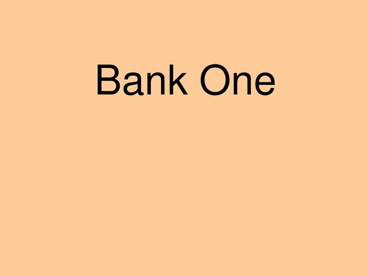 Bank One