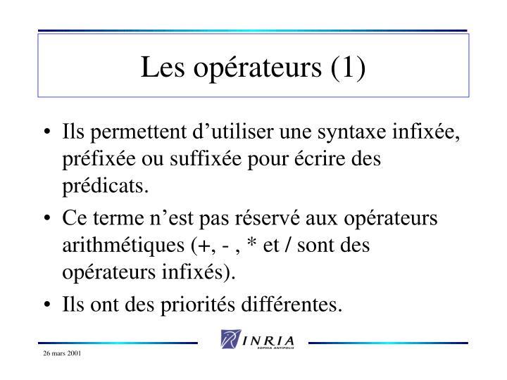 Les opérateurs (1)