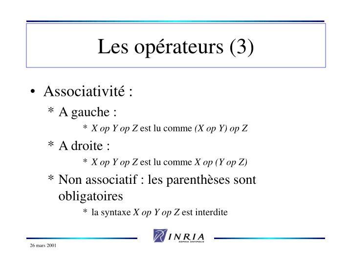 Les opérateurs (3)