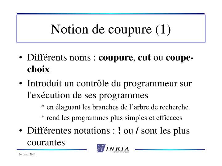 Notion de coupure (1)