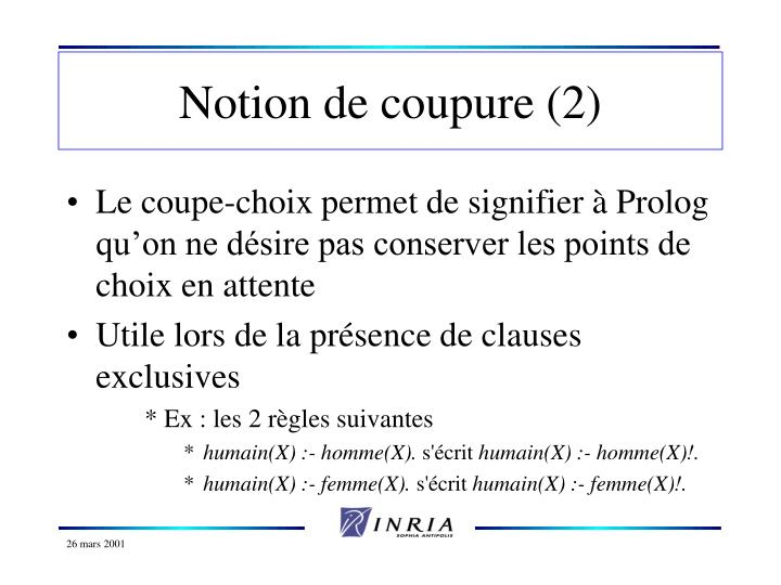 Notion de coupure (2)