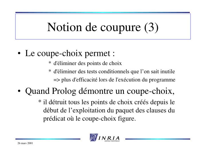 Notion de coupure (3)