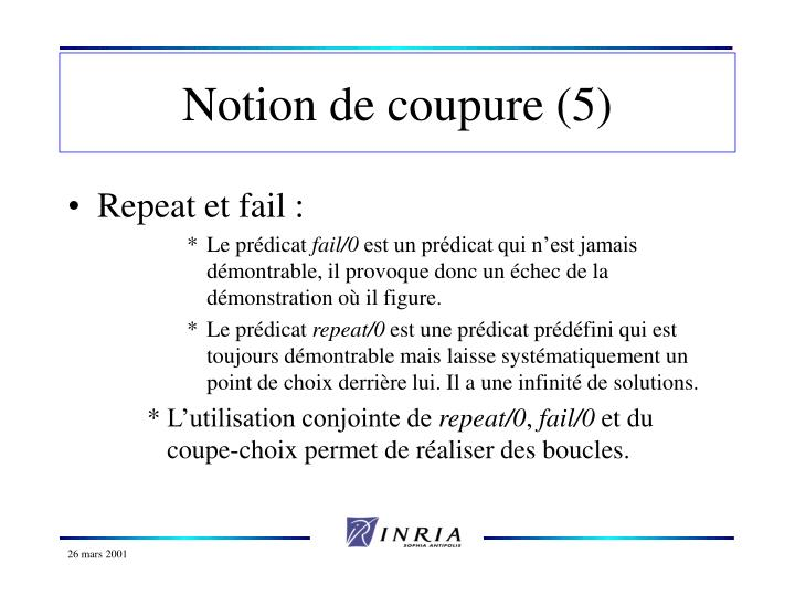 Notion de coupure (5)