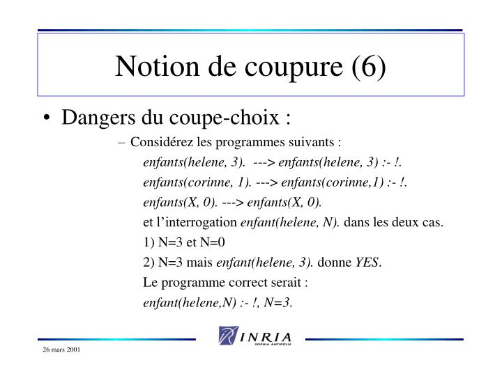 Notion de coupure (6)