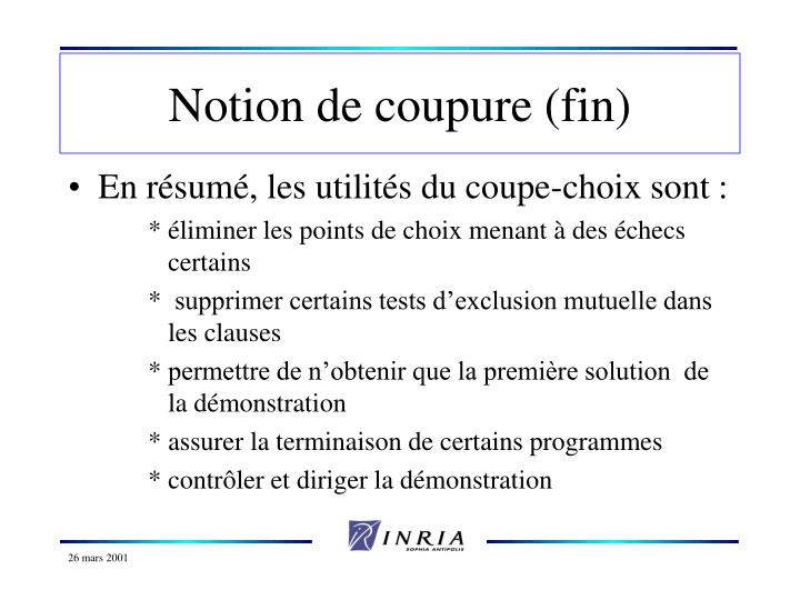 Notion de coupure (fin)