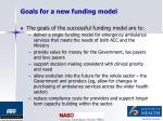 goals for a new funding model