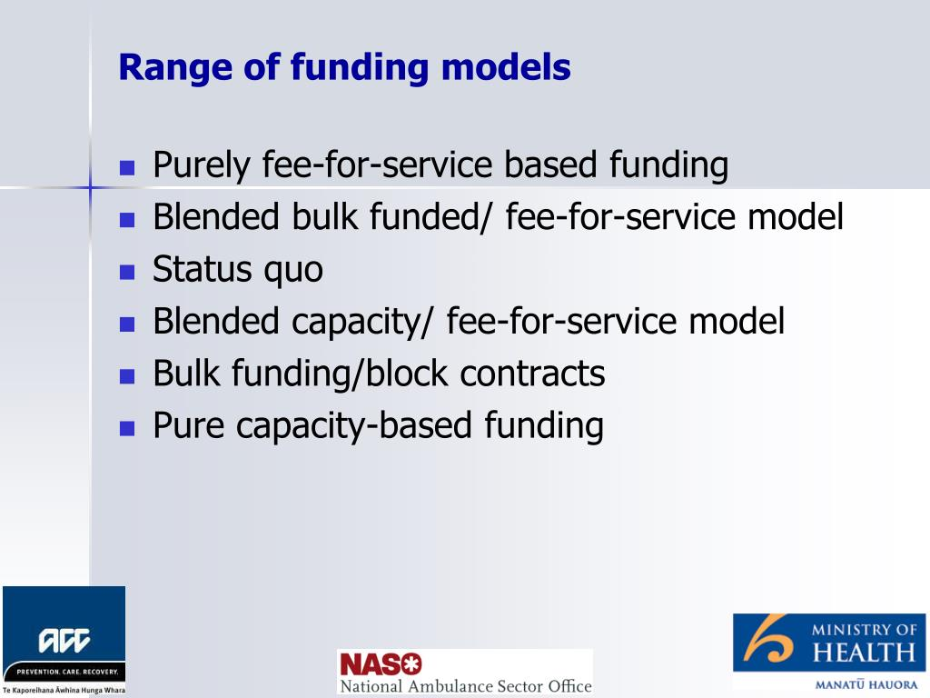 Range of funding models