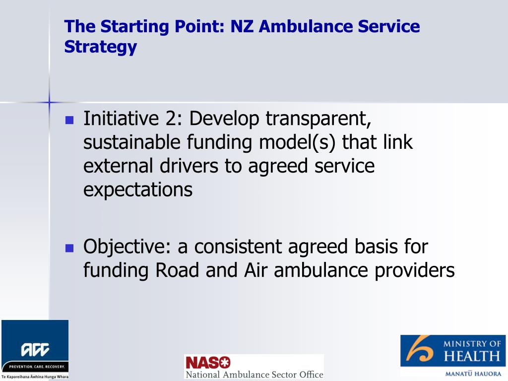 The Starting Point: NZ Ambulance Service Strategy