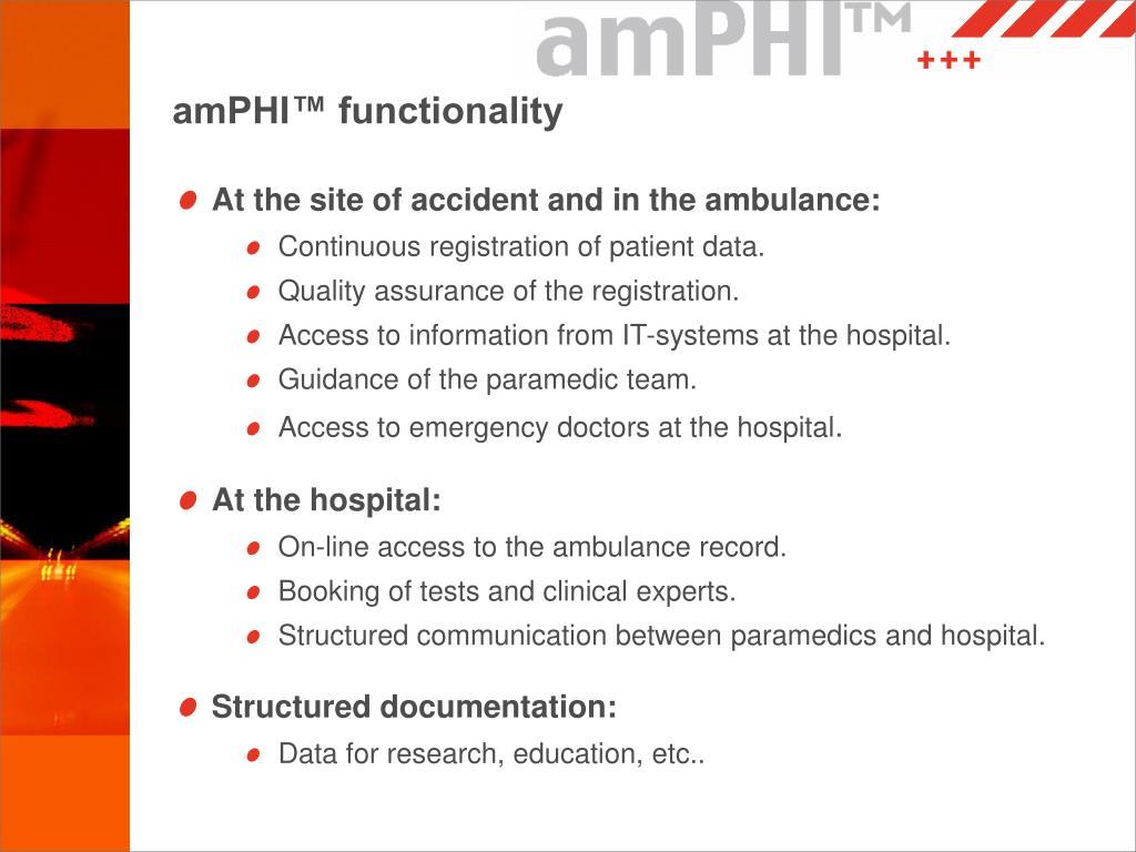 amPHI™ functionality