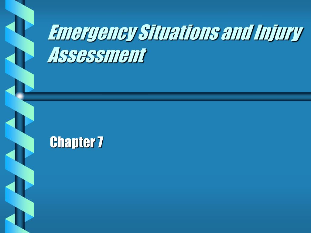 Emergency Situations and Injury Assessment