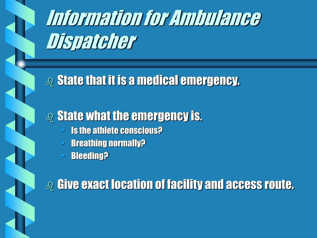 Information for Ambulance Dispatcher