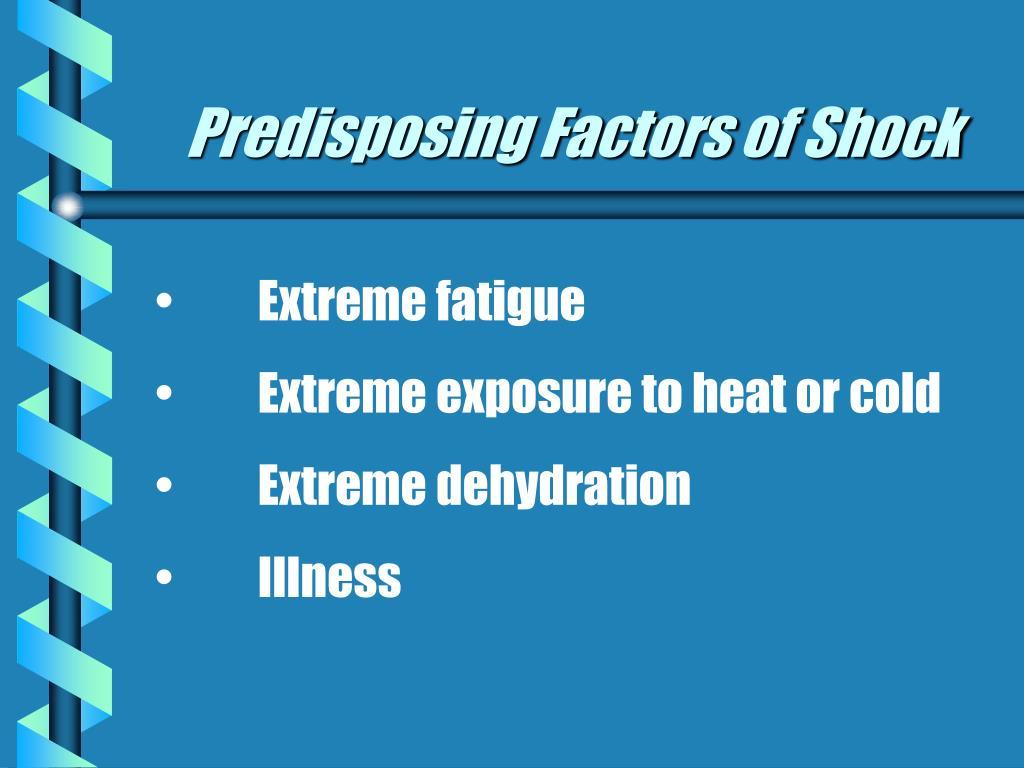 Predisposing Factors of Shock