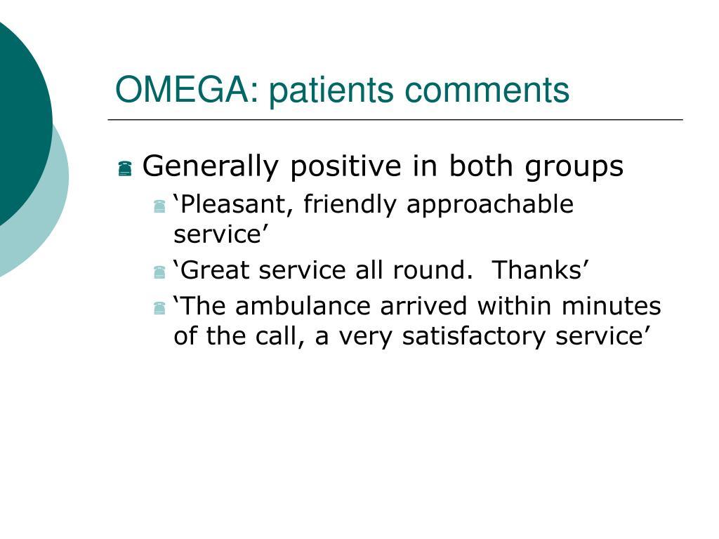 OMEGA: patients comments