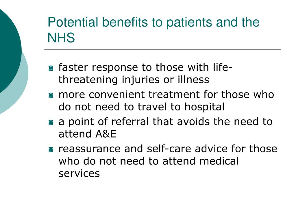 Potential benefits to patients and the NHS