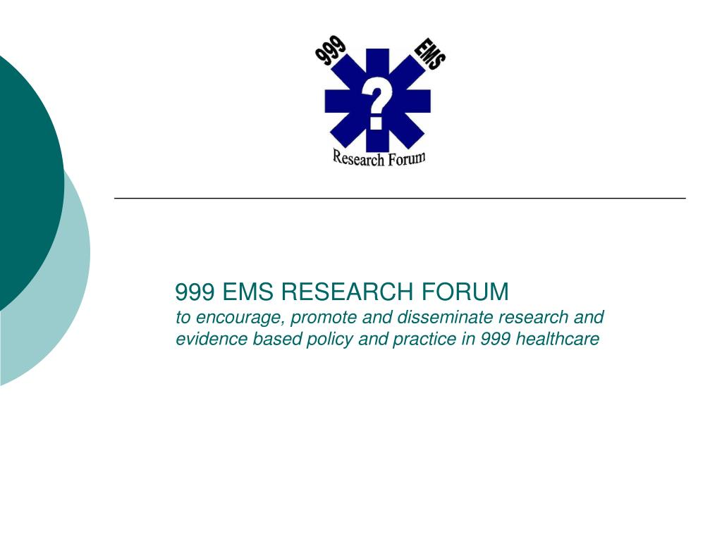 999 EMS RESEARCH FORUM