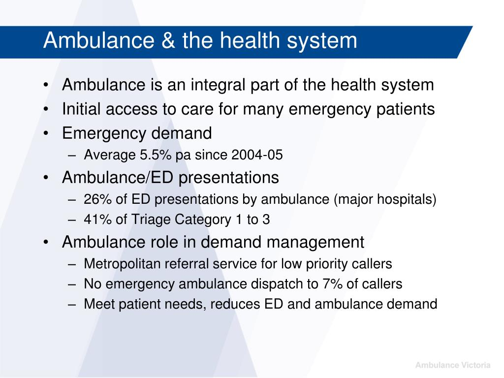 Ambulance is an integral part of the health system