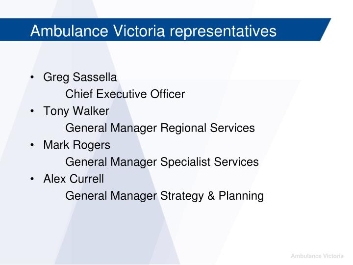 Ambulance victoria representatives