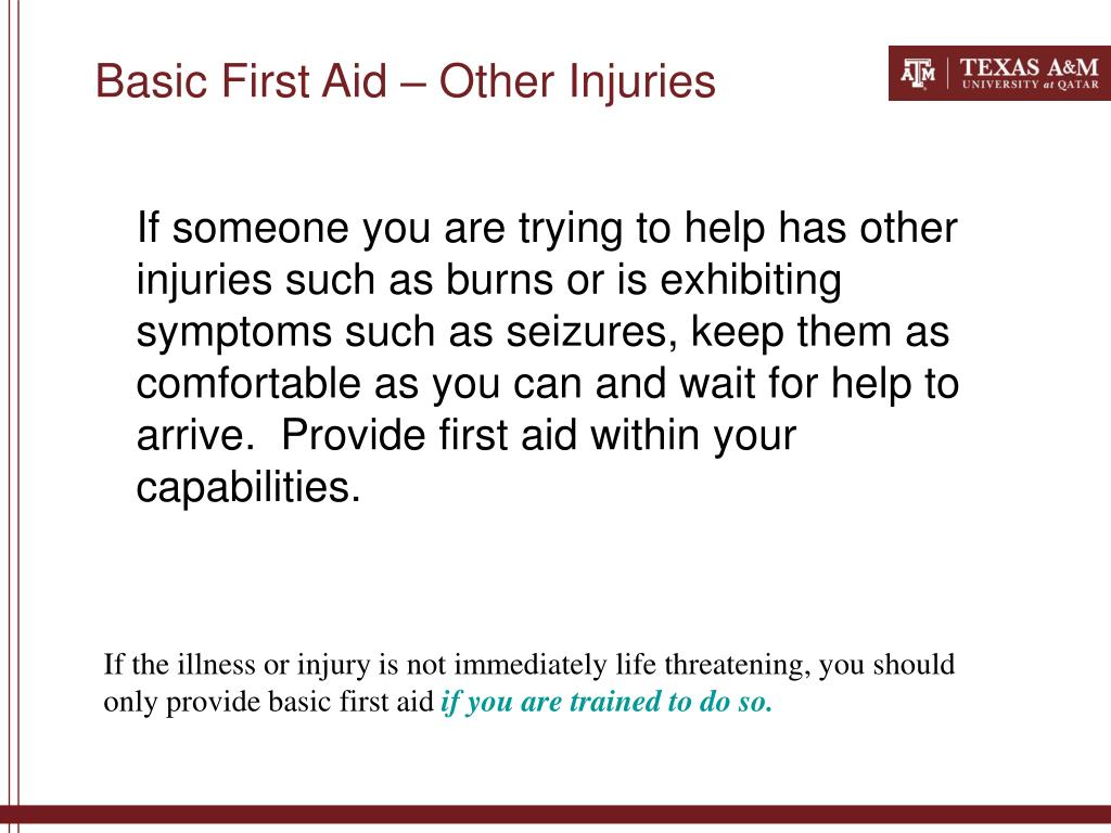 Basic First Aid – Other Injuries