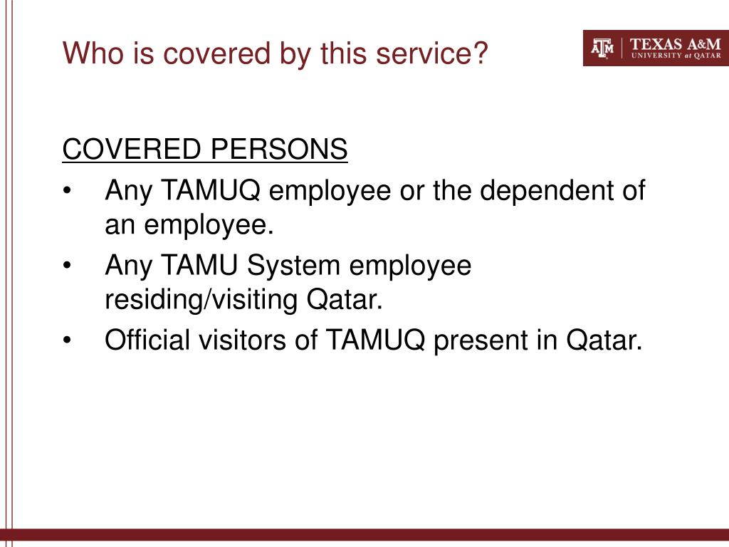Who is covered by this service?