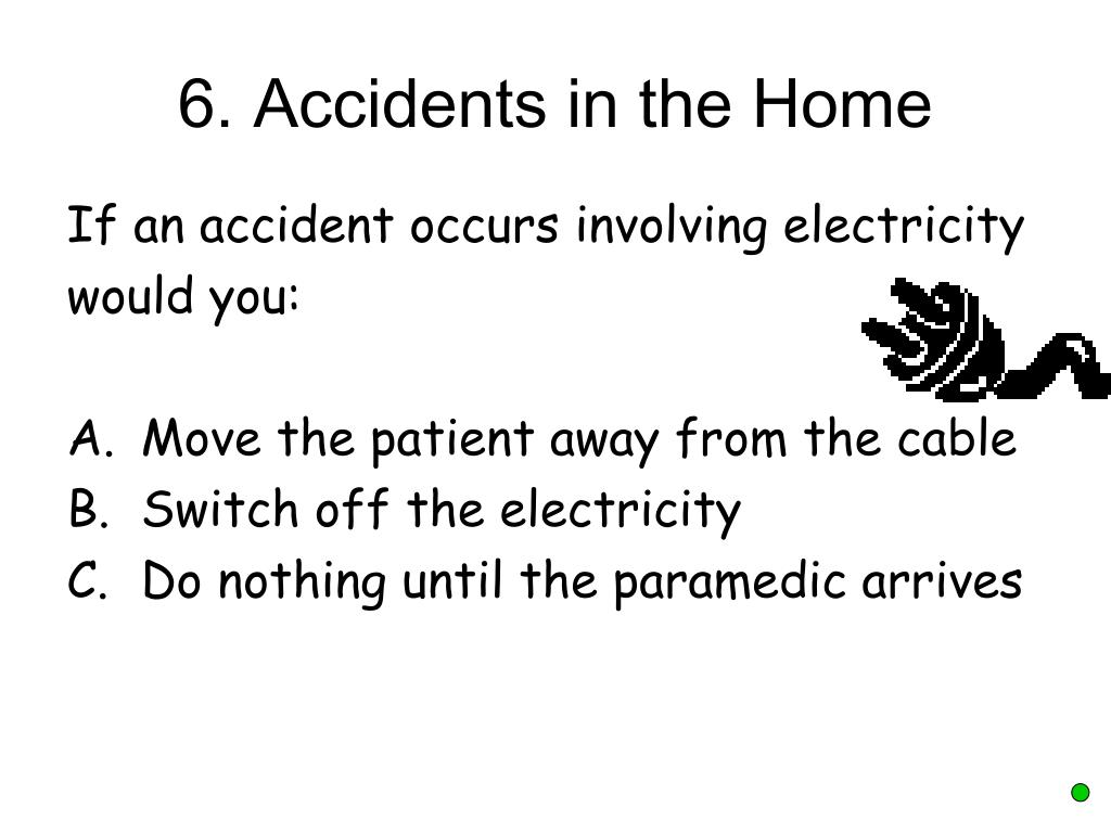 6. Accidents in the Home