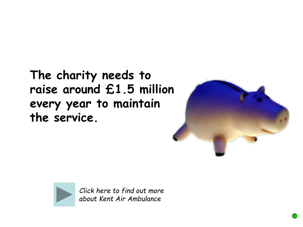 The charity needs to raise around £1.5 million every year to maintain the service.
