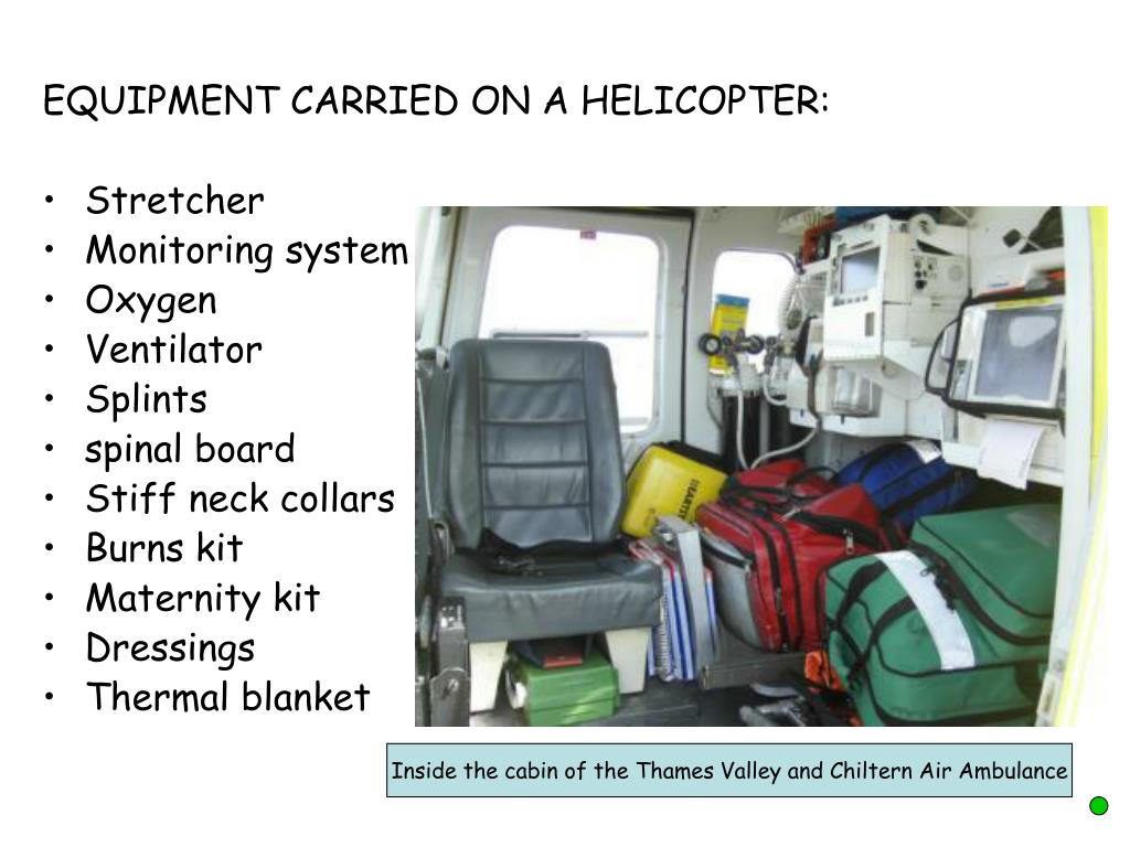 EQUIPMENT CARRIED ON A HELICOPTER: