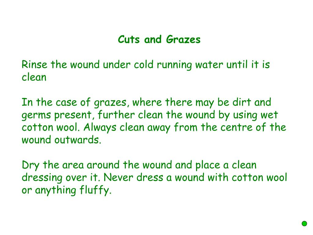Cuts and Grazes