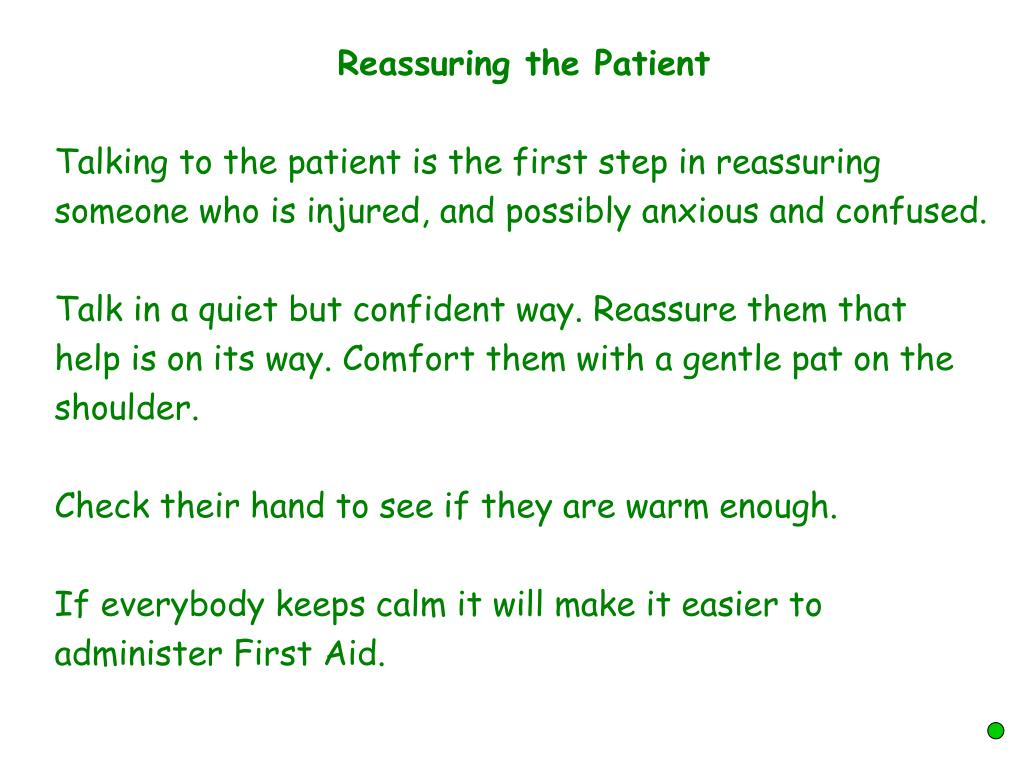 Reassuring the Patient