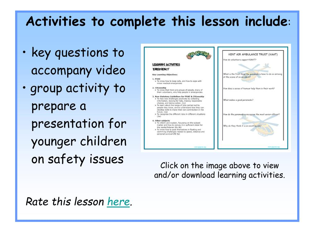 Activities to complete this lesson include