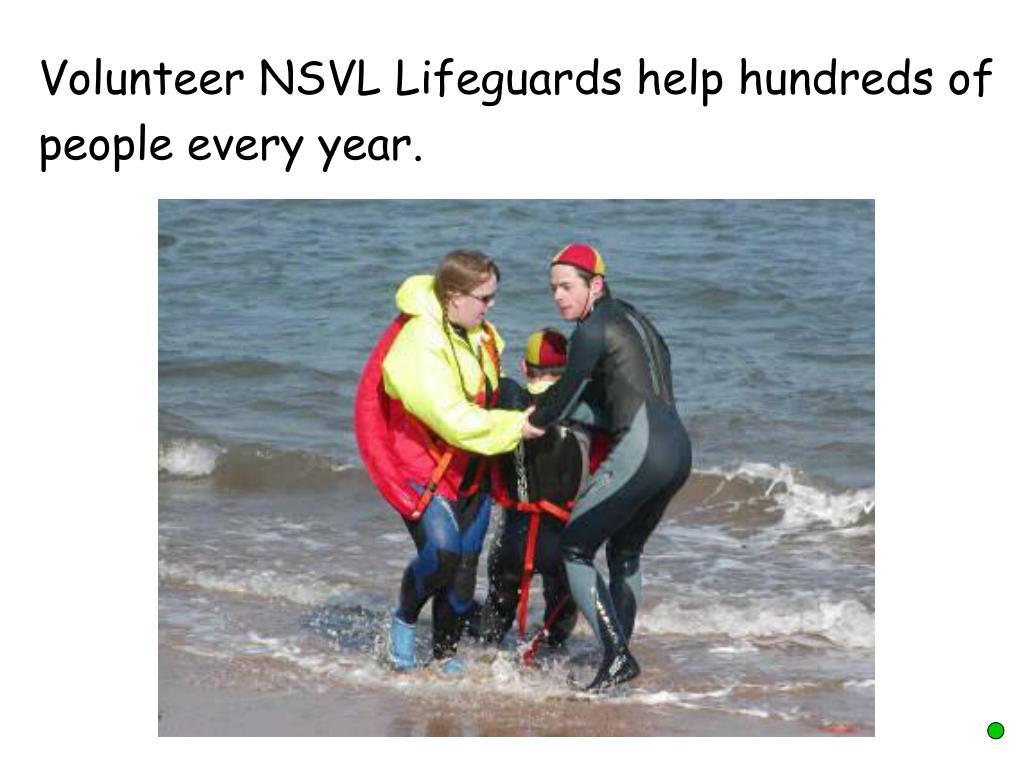 Volunteer NSVL Lifeguards help hundreds of