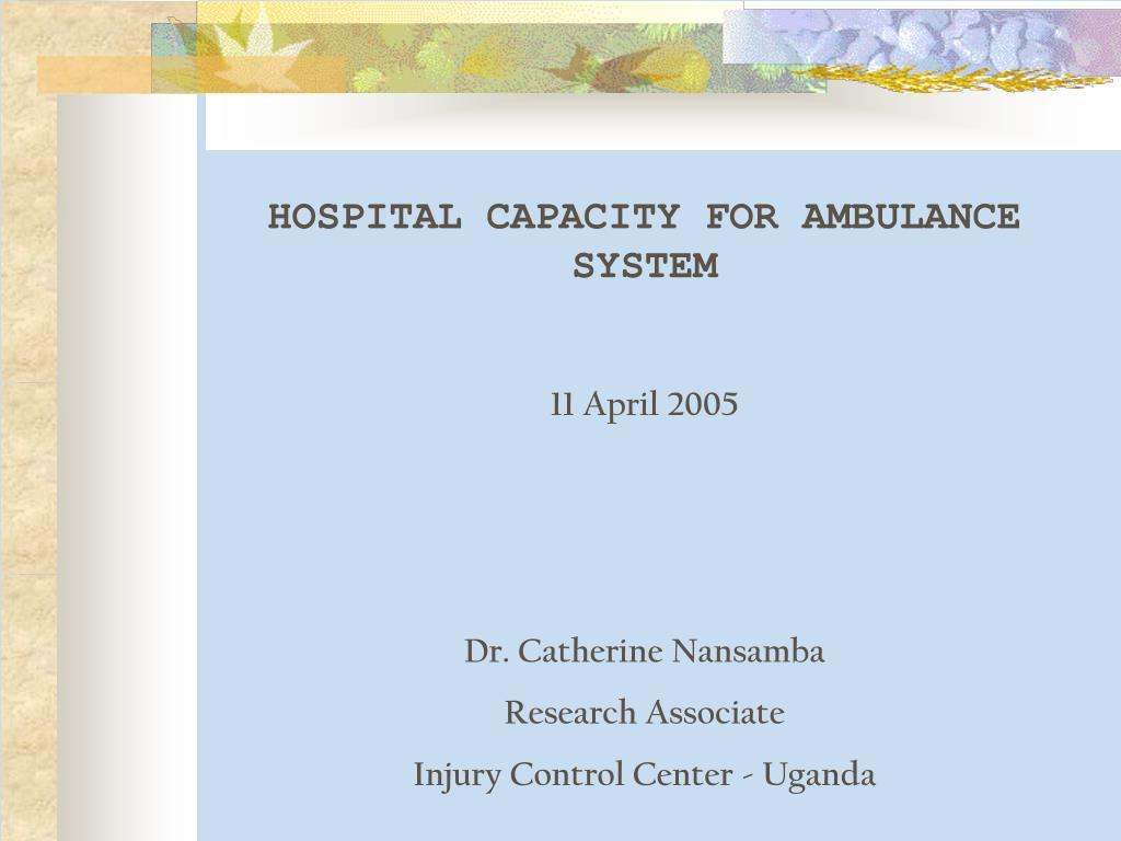 HOSPITAL CAPACITY FOR AMBULANCE SYSTEM