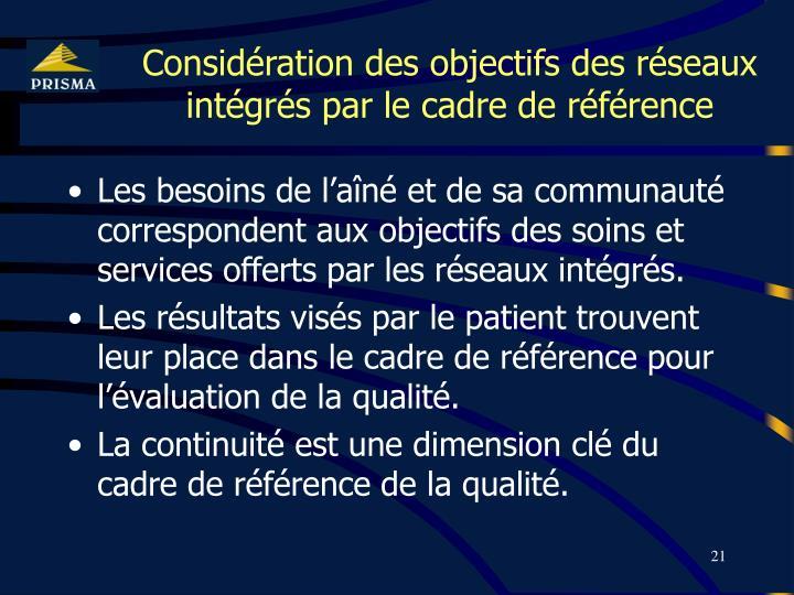 Considération des objectifs des réseaux intégrés par le cadre de référence