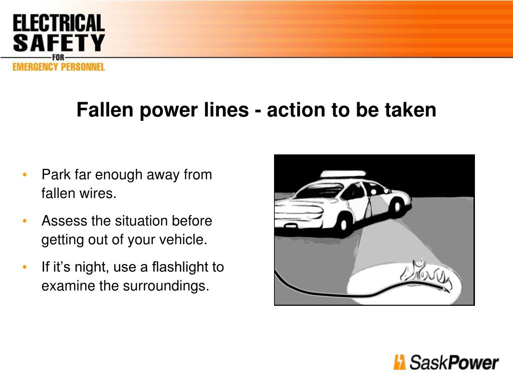 Fallen power lines - action to be taken
