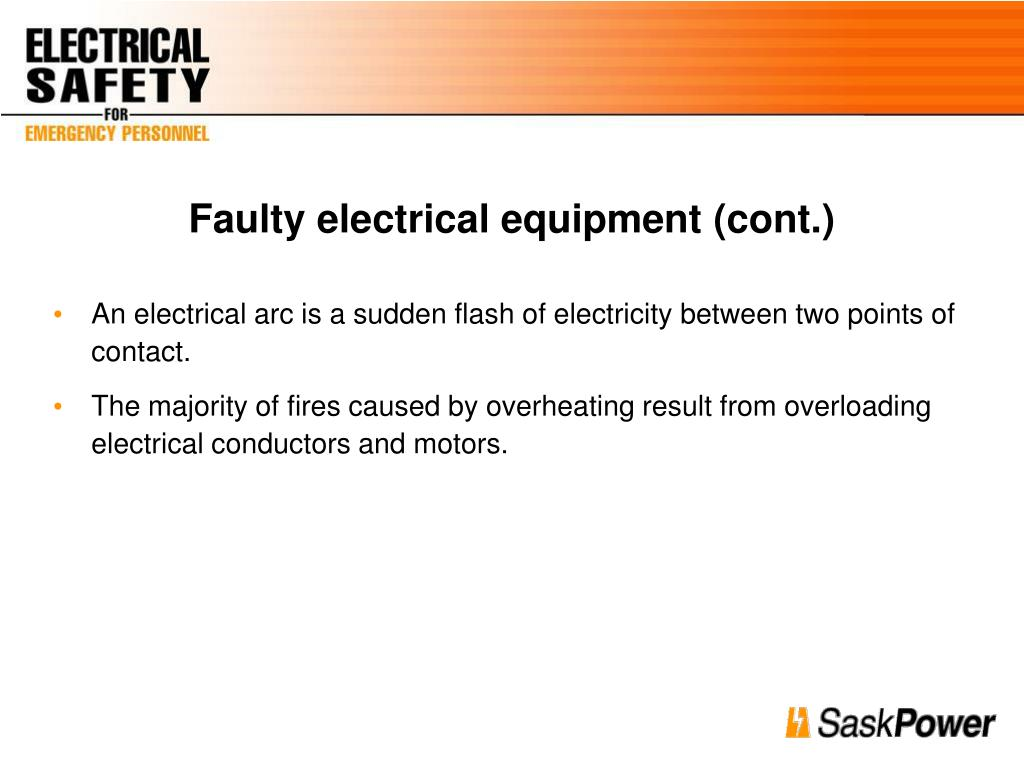 Faulty electrical equipment (cont.)