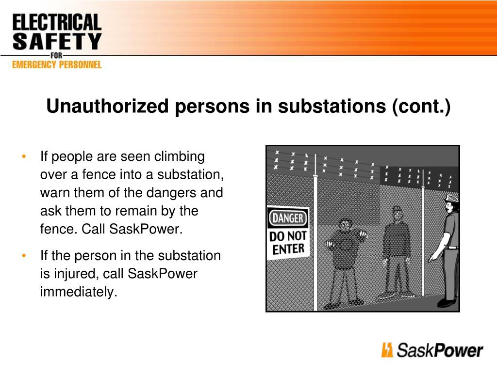 Unauthorized persons in substations (cont.)