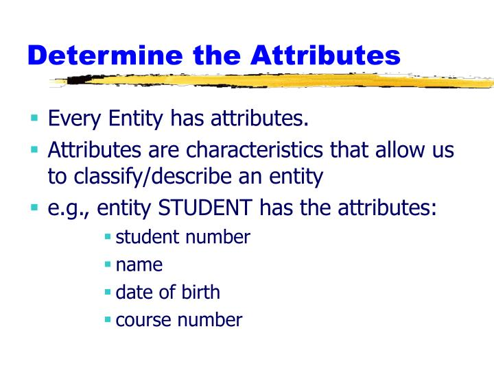 Determine the Attributes